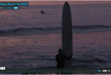 VIDEO: Ryan Burch GLIDER — Riding A 14 ft Self-Shape